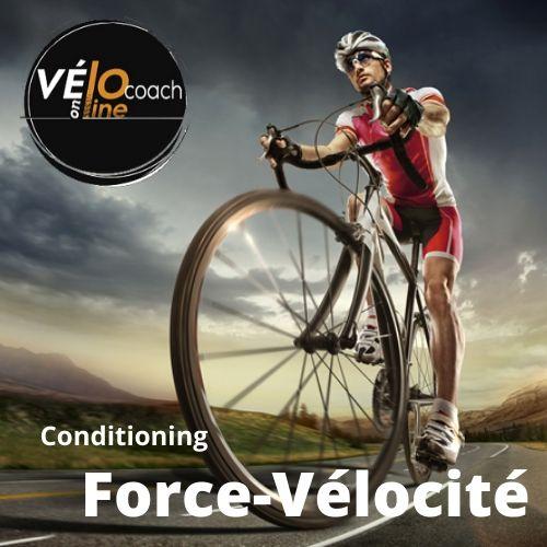 Force Vitesse – Conditioning